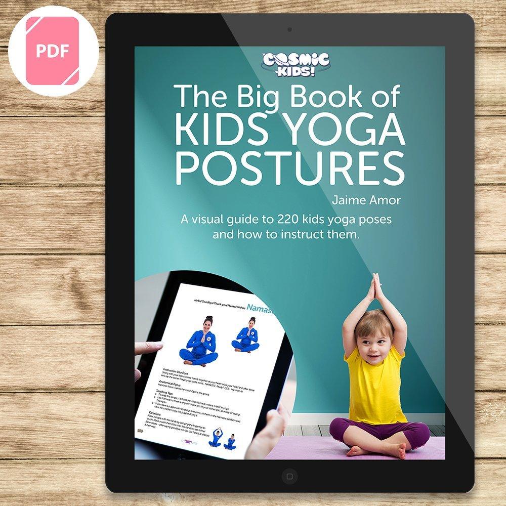 The Big Book Of Kids Yoga Posturescosmic Kids Yoga