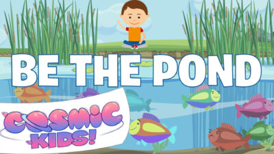 Be The Pond | Zen Den | Mindfulness for Kids