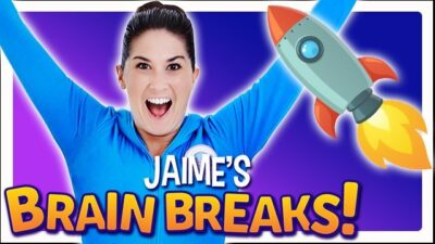 Jaime's Brain Breaks | Ready to Launch!