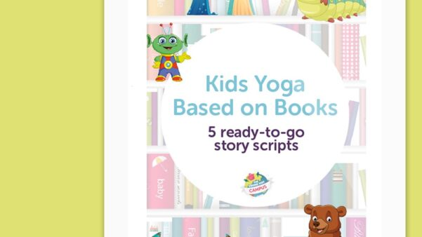 Children's Book Bundle - 5 ready-to-go kids yoga scripts