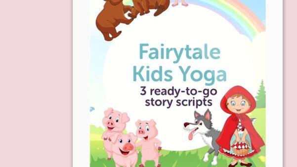 Fairytale Bundle - 3 Kids Yoga Story Scripts