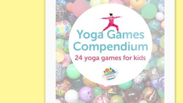Yoga Games Compendium 24 yoga games for kids
