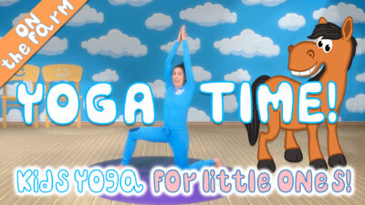 Yoga Time! Our yoga videos for little ones and toddlers