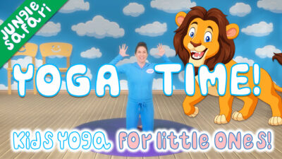 Yoga Time | Jungle Safari (for little ones!)