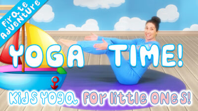 Yoga Time! | Pirate Adventure (for little ones!)