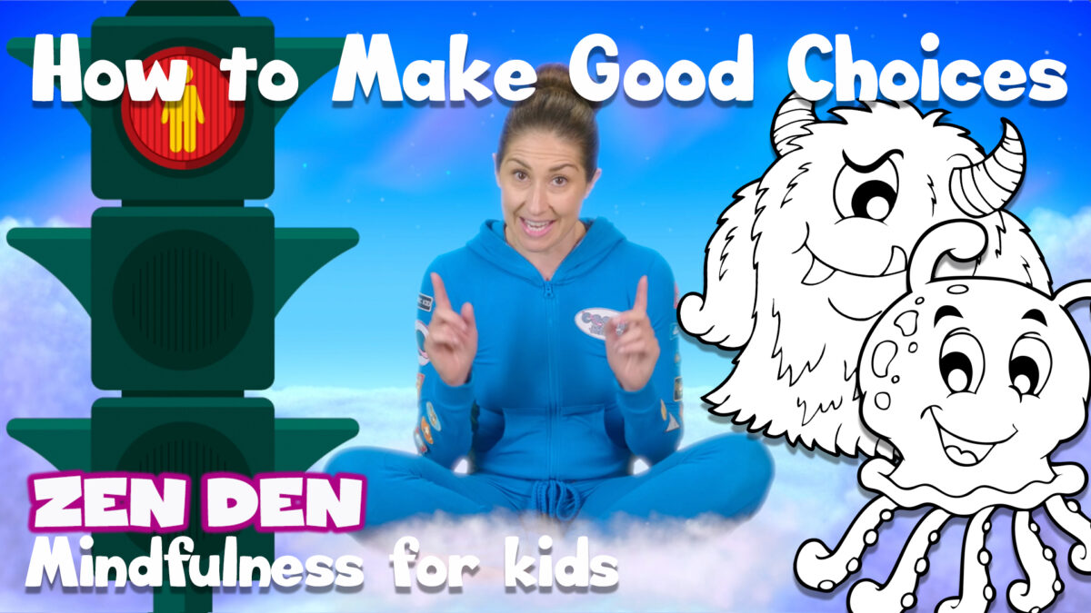 How to Make Good Choices | Zen Den | Mindfulness for Kids