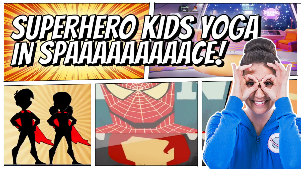 Superhero Kids Yoga in Space!