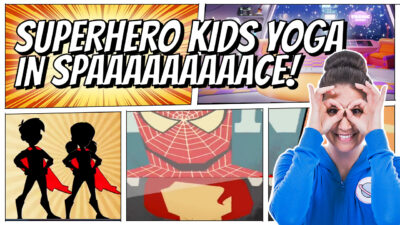 Introducing: Superhero Kids Yoga in Space!