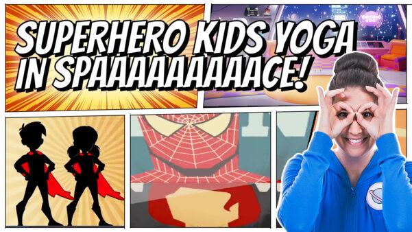 Introducing: Superhero Kids Yoga in Space!