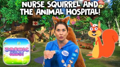 Nurse Squirrel 🐿   A Cosmic Kids Yoga Adventure
